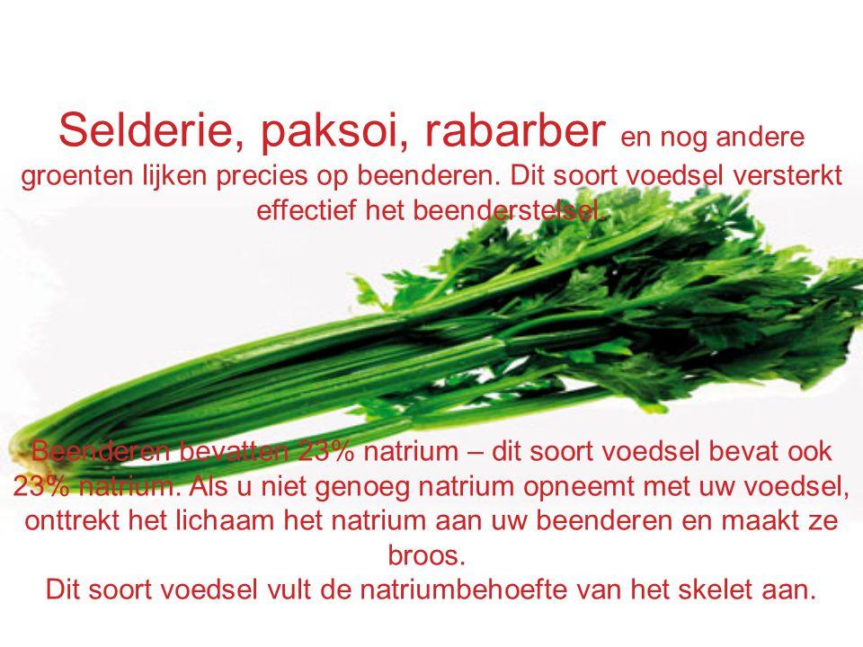 Selderie, paksoi, rabarber en nog andere groenten lijken precies op beenderen. Dit soort voedsel versterkt effectief het beenderstelsel. Beenderen bev