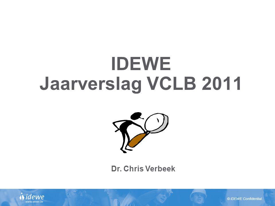 © IDEWE Confidential. IDEWE Jaarverslag VCLB 2011 Dr. Chris Verbeek