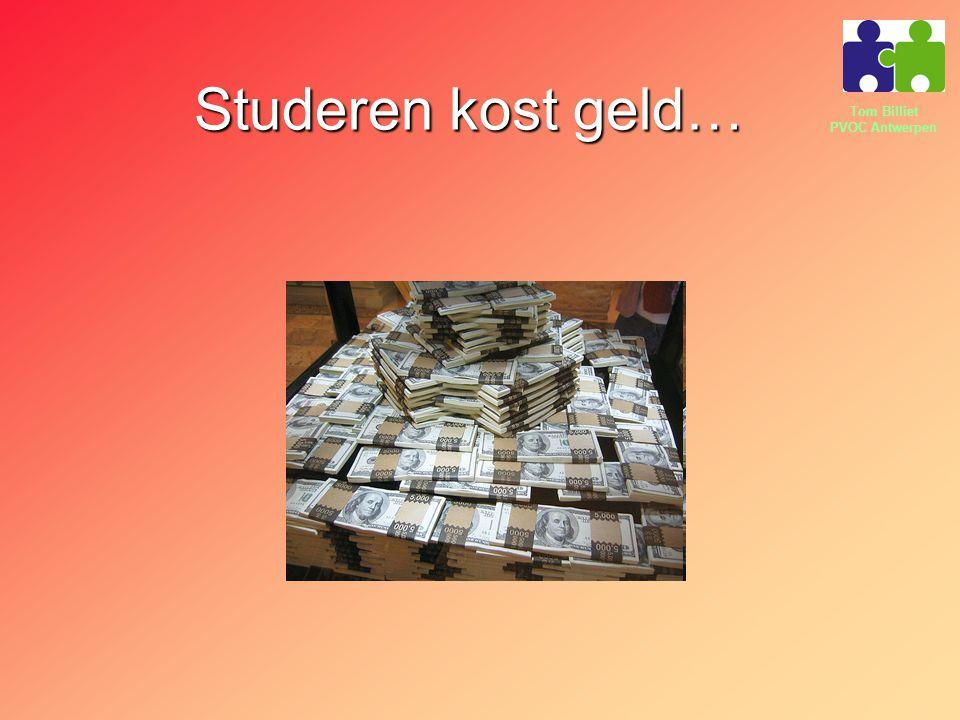 Tom Billiet PVOC Antwerpen Studeren kost geld…
