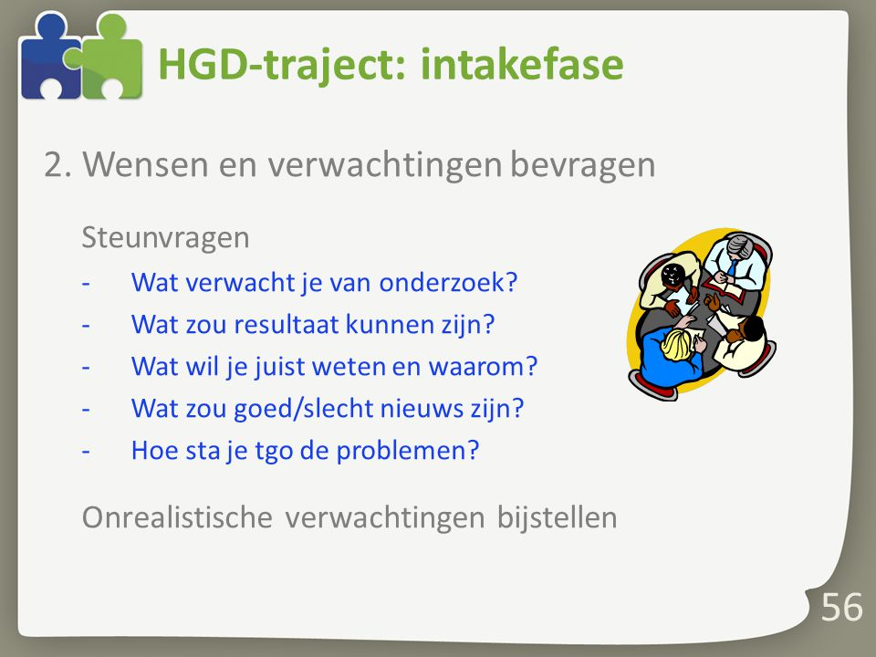 56 HGD-traject: intakefase 2.
