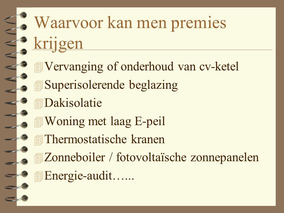 Een voorbeeld 4 De familie Janssens uit Gent laat zijn dak isoleren door een geregistreerde aannemer.