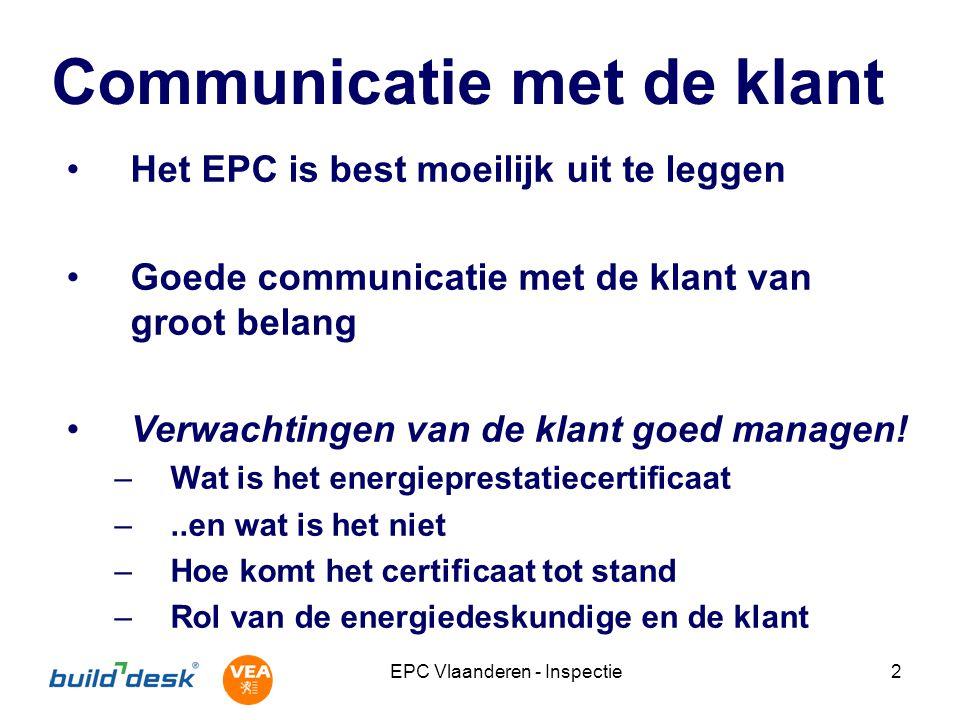 EPC Vlaanderen - Inspectie3 EPC is best moeilijk uit te leggen Redenen voor invoering, juridische context en technische aspecten Met name: –Hanteren van gestandaardiseerde inspectie- en rekenmethodiek: UNIFORM en aan WETTELIJKE REGELS gebonden.