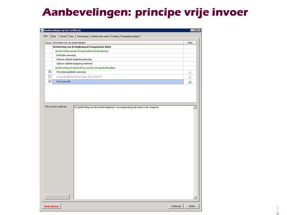 Aanbevelingen: principe vrije invoer 13