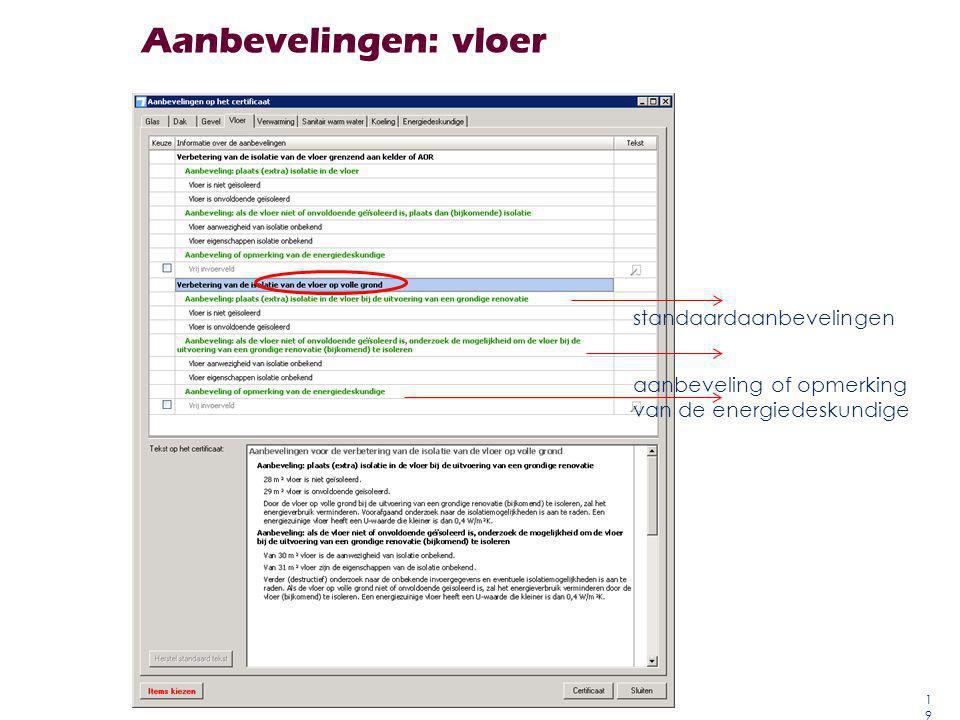Aanbevelingen: vloer 19 standaardaanbevelingen aanbeveling of opmerking van de energiedeskundige