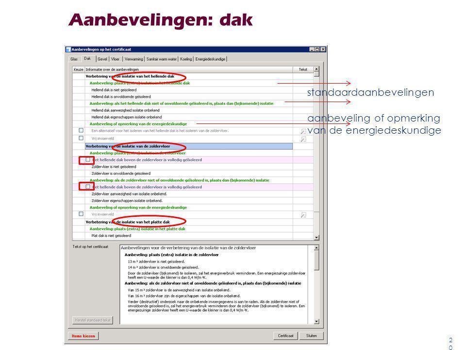 Aanbevelingen: dak 20 standaardaanbevelingen aanbeveling of opmerking van de energiedeskundige