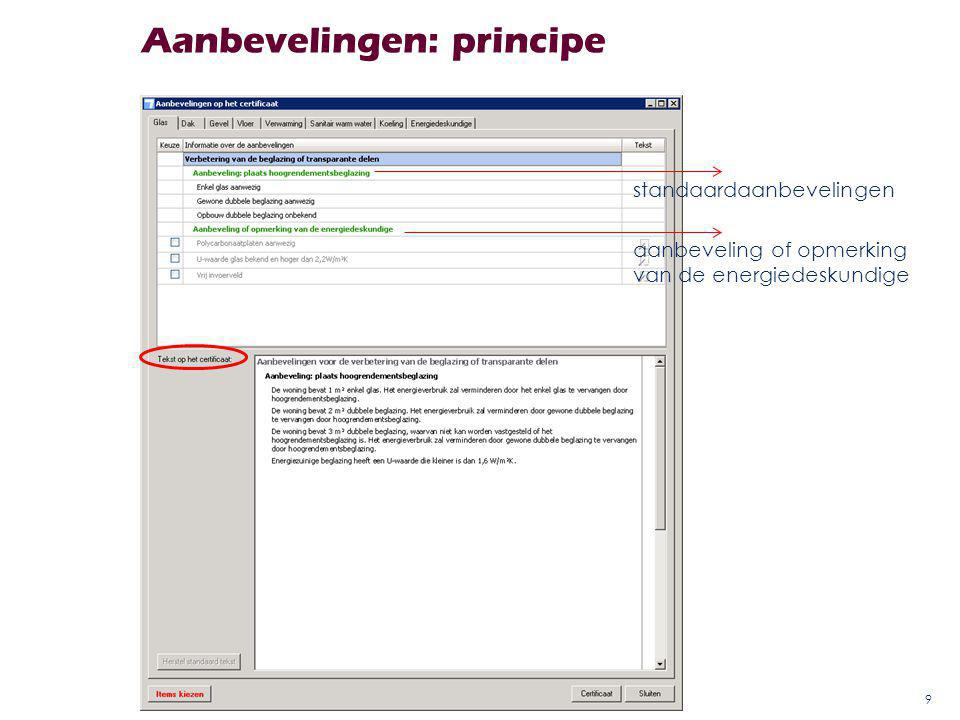 Aanbevelingen: principe 9 standaardaanbevelingen aanbeveling of opmerking van de energiedeskundige