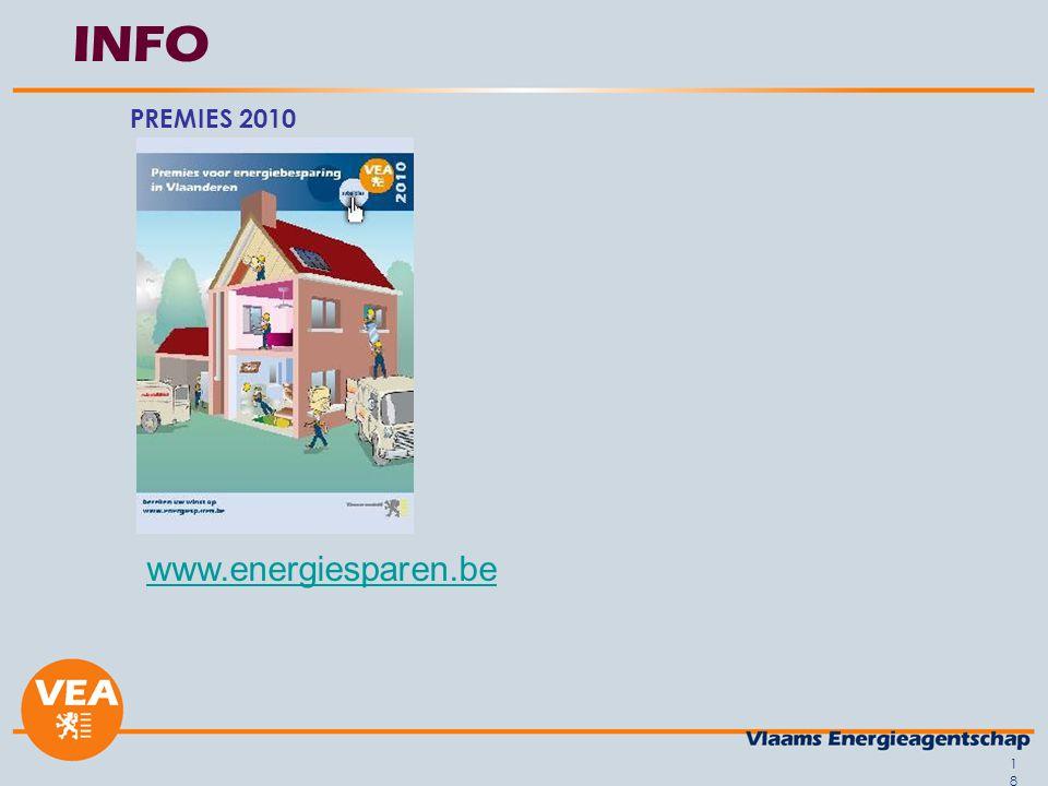 18 INFO PREMIES 2010 www.energiesparen.be