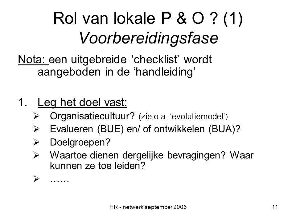 HR - netwerk september 200611 Rol van lokale P & O .