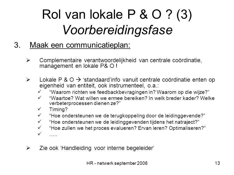 HR - netwerk september 200613 Rol van lokale P & O .