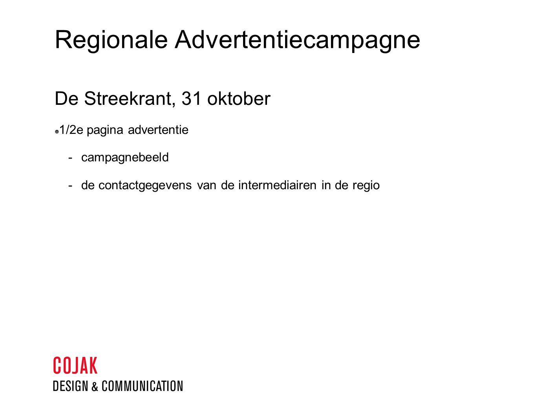 Regionale Advertentiecampagne De Streekrant, 31 oktober 1/2e pagina advertentie  campagnebeeld  de contactgegevens van de intermediairen in de regio