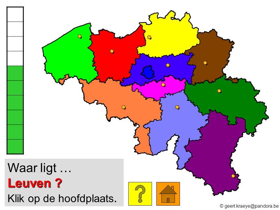 Leuven ? Waar ligt … Leuven ? Klik op de hoofdplaats. © geert.kraeye@pandora.be