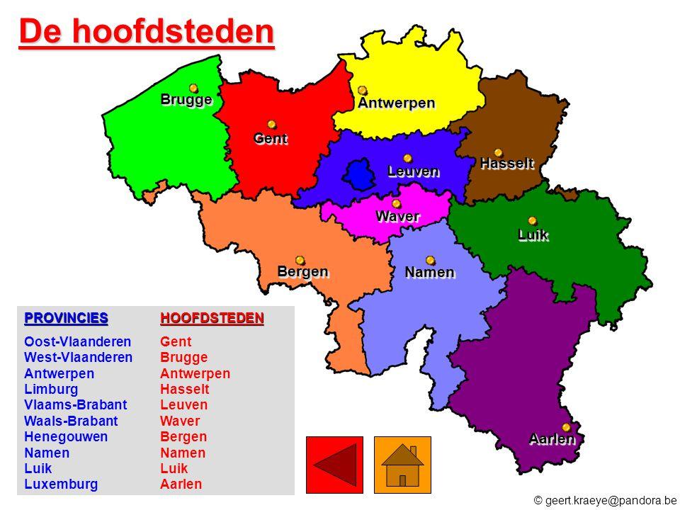 PROVINCIESHOOFDSTEDEN Oost-VlaanderenGent West-VlaanderenBrugge AntwerpenAntwerpen LimburgHasselt Vlaams-BrabantLeuven Waals-BrabantWaver HenegouwenBe