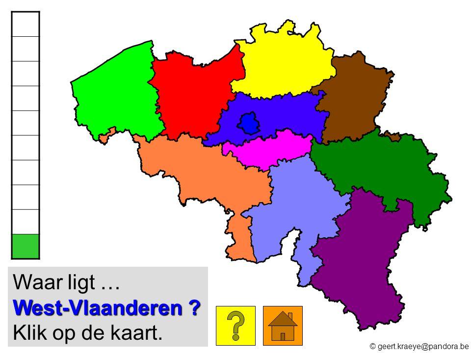 West-Vlaanderen ? Waar ligt … West-Vlaanderen ? Klik op de kaart. © geert.kraeye@pandora.be
