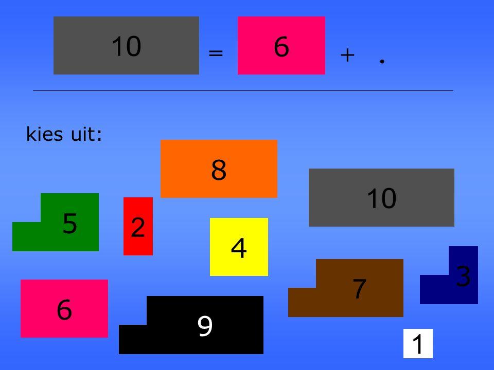 7 1 2 3 4 5 6 8 9 1010 kies uit:. + = 8 5