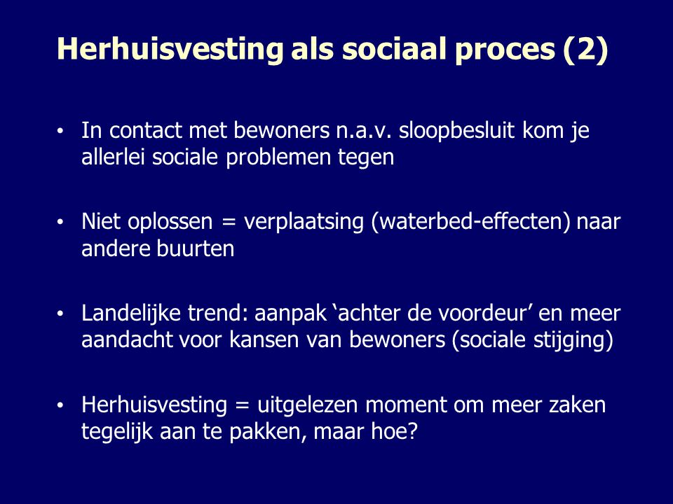 Herhuisvesting als sociaal proces (2) In contact met bewoners n.a.v.