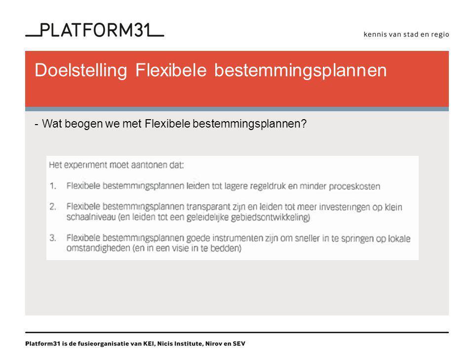 Flexibele bestemmingsplannen -Stand van zaken: 6 gemeenten Juridisch onderzoek Crisis en Herstelwet