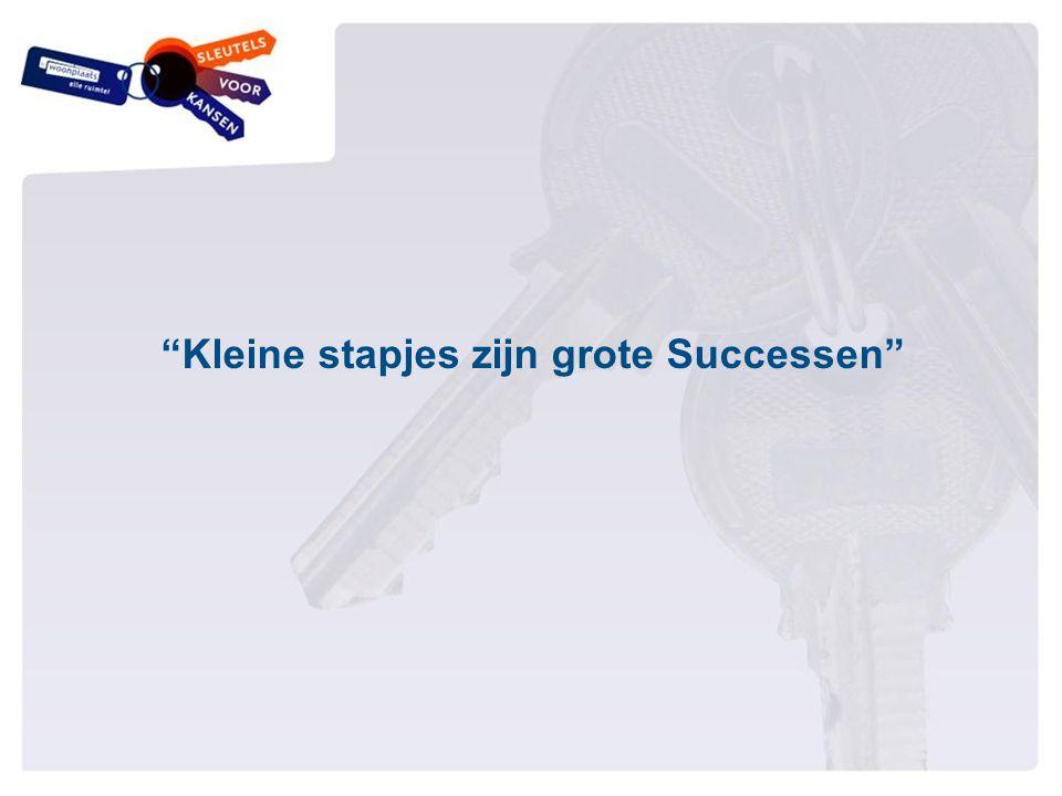 """""""Kleine stapjes zijn grote Successen"""""""