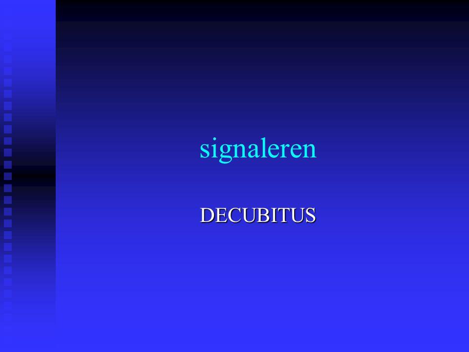 signaleren DECUBITUS