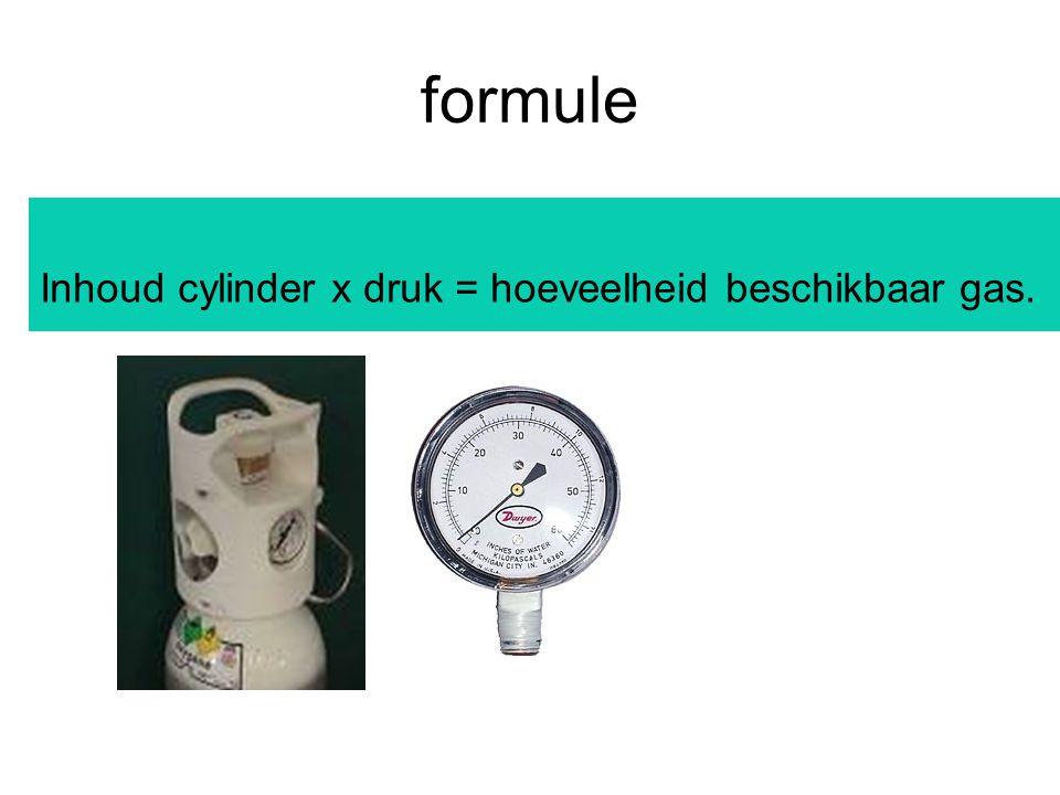 formule Inhoud cylinder x druk = hoeveelheid beschikbaar gas.