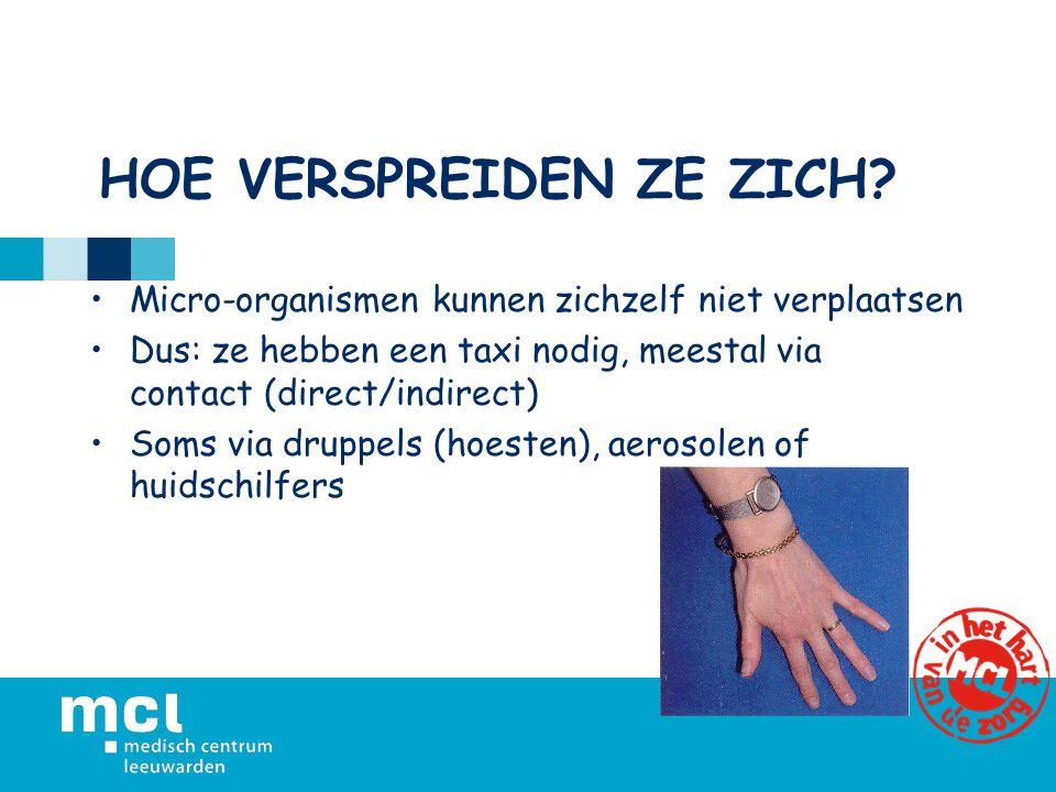 Voorbeelden: wondinfectie als veel pus draineert/verband doorlekt diarree bij incontinentie/onhyg.gedrag/kind <6jaar