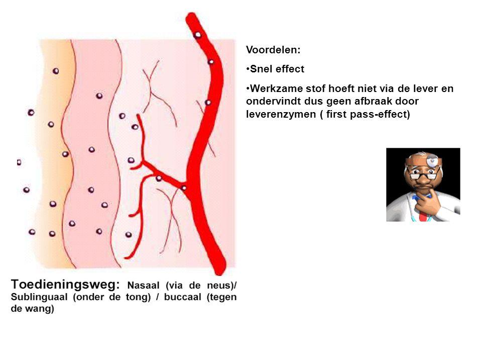 Voordelen: Snel effect Werkzame stof hoeft niet via de lever en ondervindt dus geen afbraak door leverenzymen ( first pass-effect)