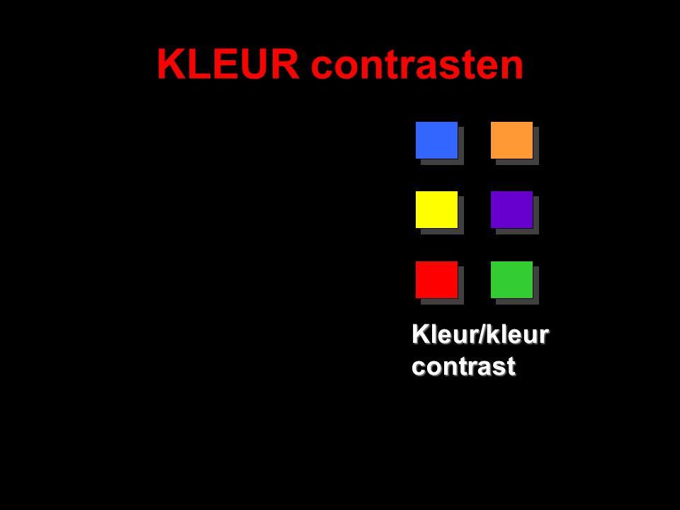 KLEUR contrasten Kleur/kleur contrast