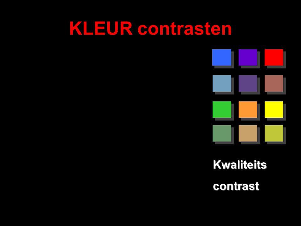 KLEUR contrasten Kwaliteitscontrast