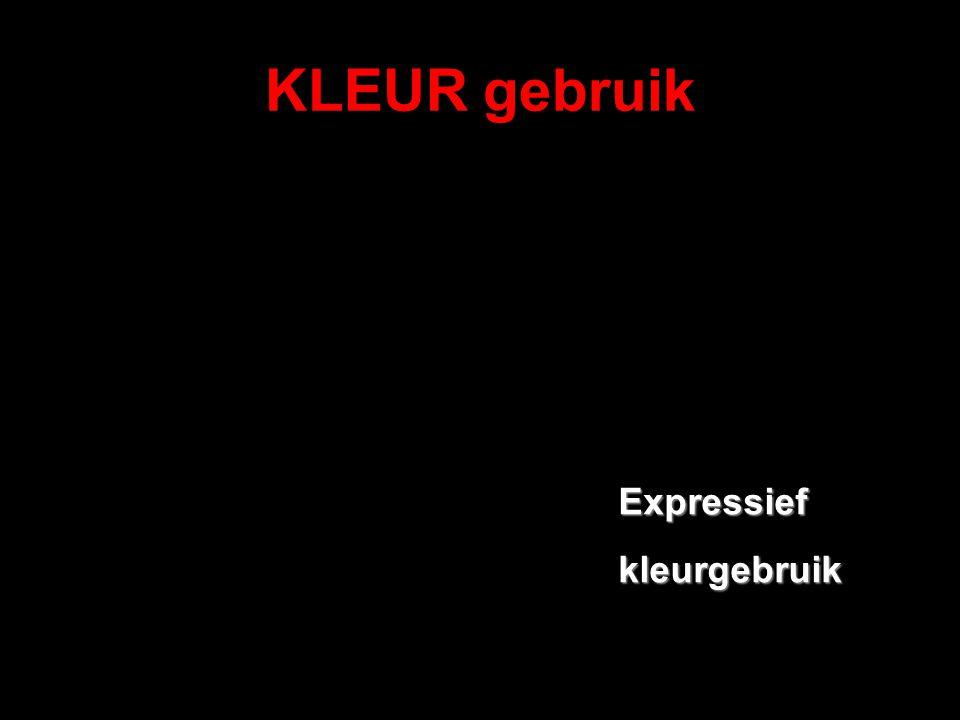 KLEUR gebruik Expressiefkleurgebruik