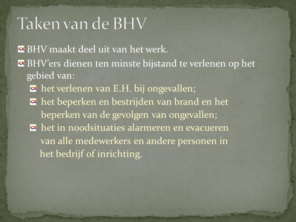 BHV maakt deel uit van het werk.