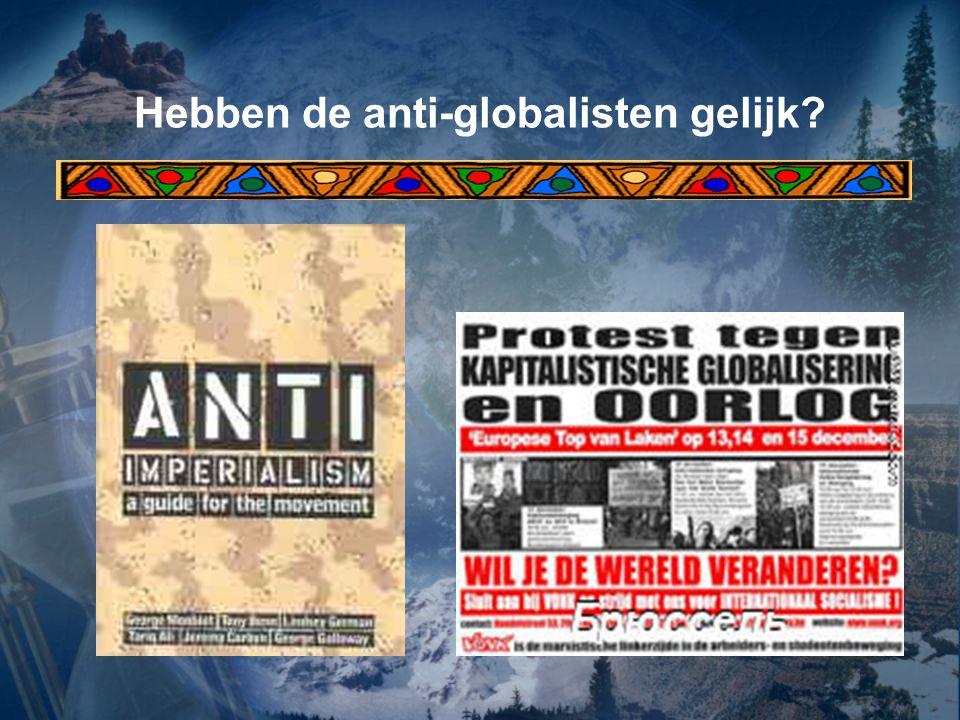 Hebben de anti-globalisten gelijk?