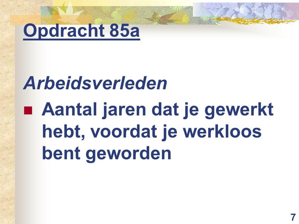 18 Opdracht 91a: welke sociale uitkering Bedrijf Piet gaat failliet WW-uitkering