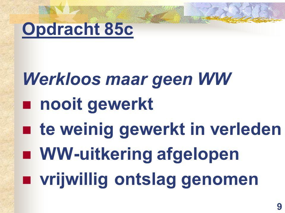 10 Opdracht 86a Voorbeelden solidariteit bij ZVW Premie is gedeeltelijk inkomensafhankelijk (mensen met hoger inkomen betalen meer) oud en jong betalen zelfde premie