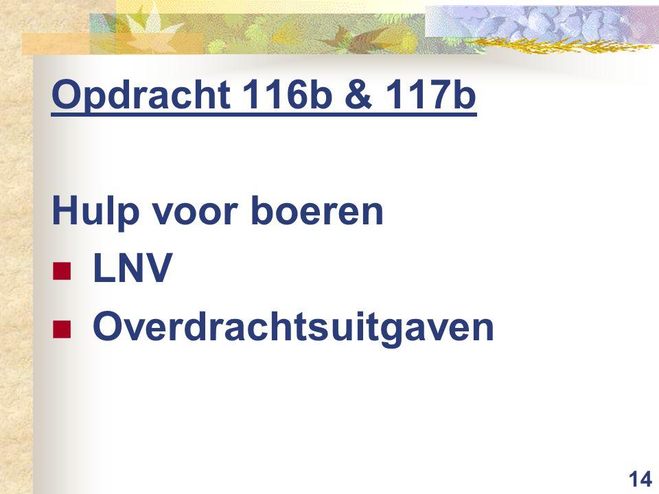 14 Opdracht 116b & 117b Hulp voor boeren LNV Overdrachtsuitgaven