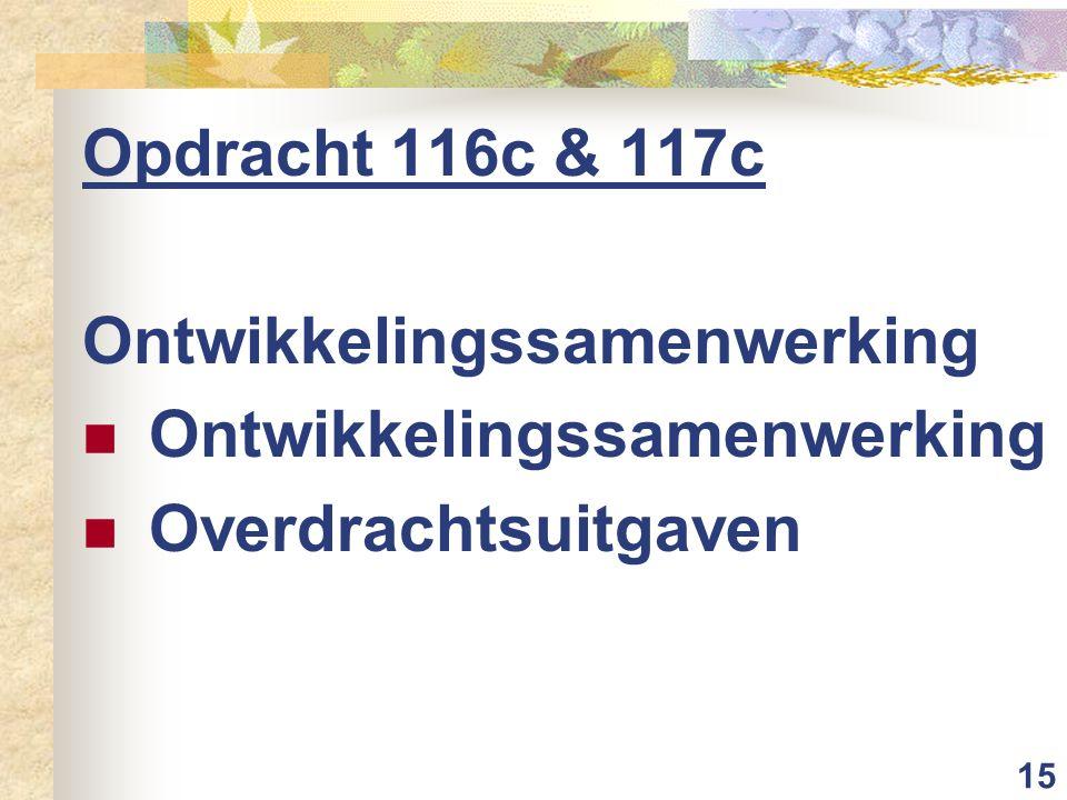 15 Opdracht 116c & 117c Ontwikkelingssamenwerking Overdrachtsuitgaven