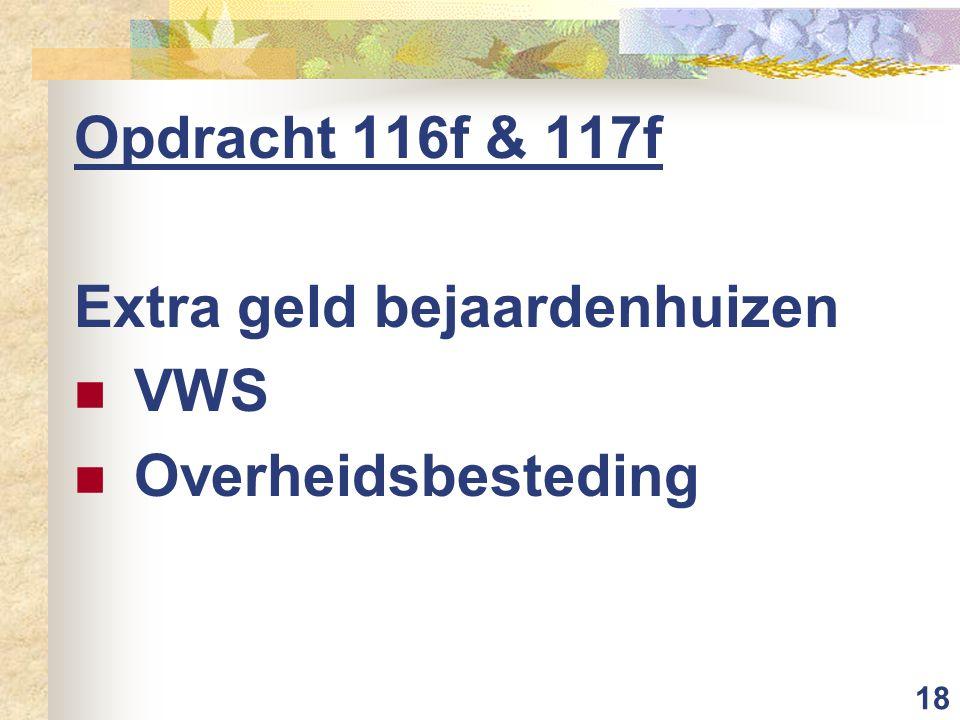 18 Opdracht 116f & 117f Extra geld bejaardenhuizen VWS Overheidsbesteding