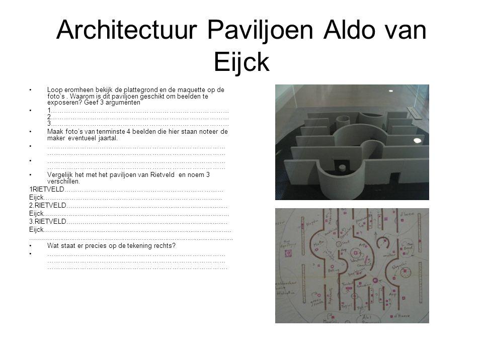 Architectuur Paviljoen Aldo van Eijck Loop eromheen bekijk de plattegrond en de maquette op de foto's. Waarom is dit paviljoen geschikt om beelden te