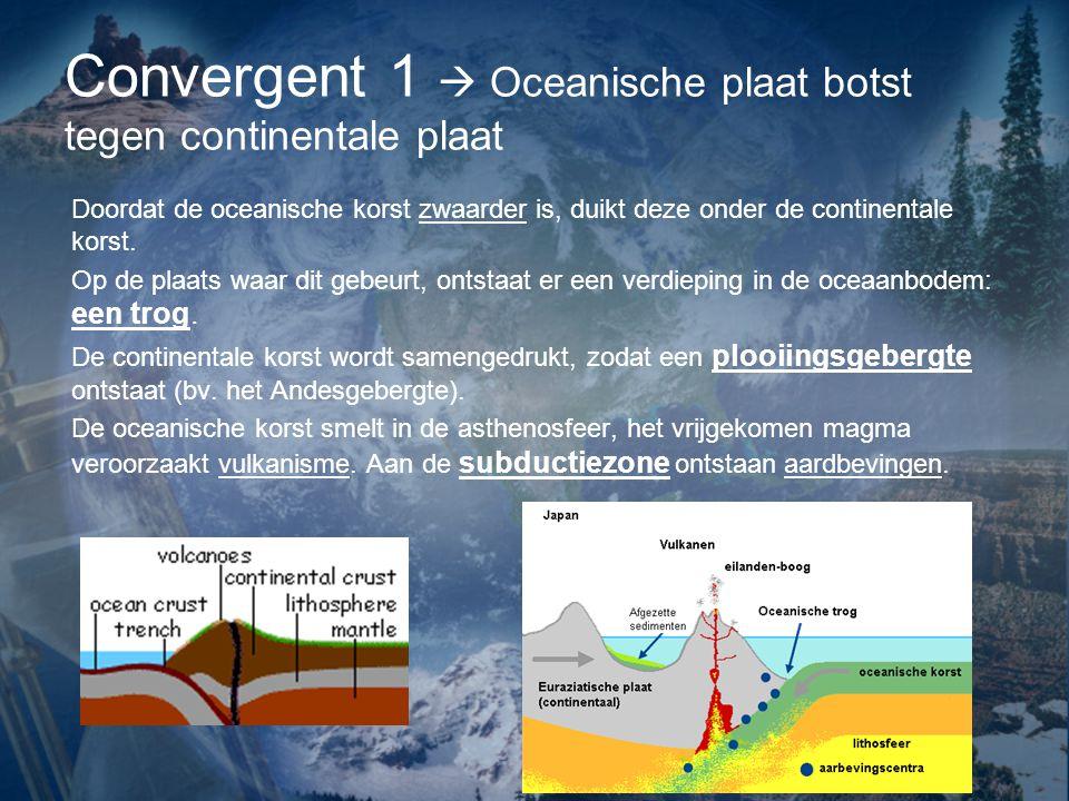 Doordat de oceanische korst zwaarder is, duikt deze onder de continentale korst.