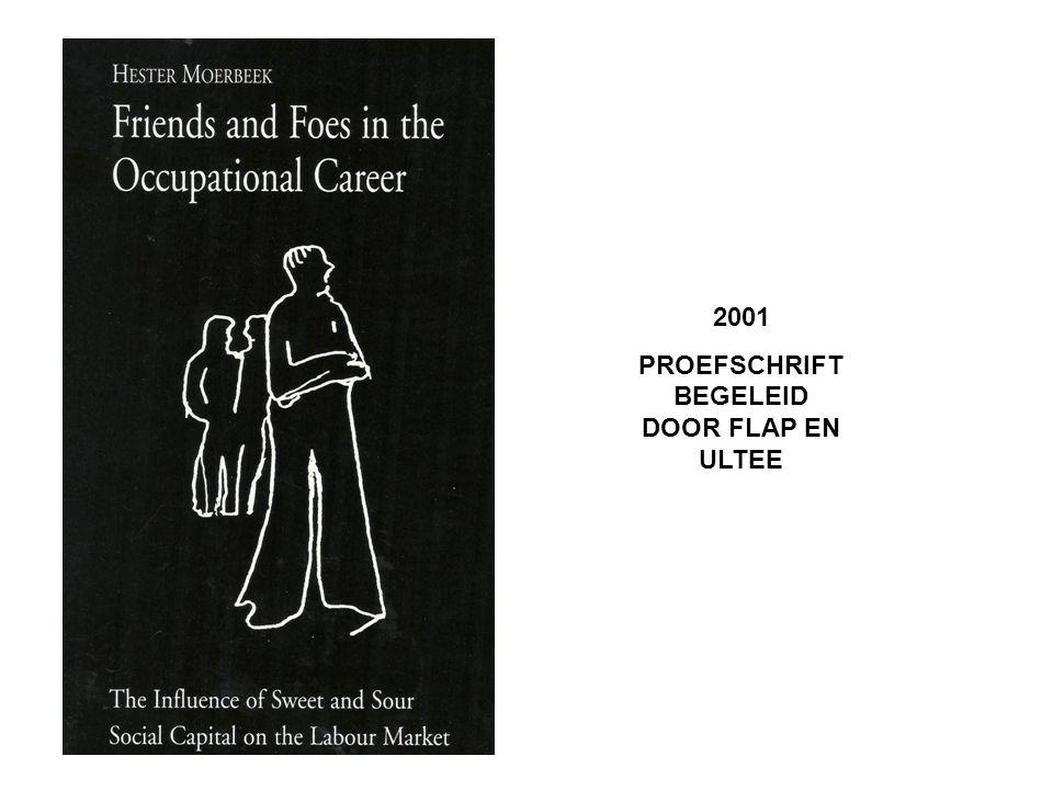 2001 PROEFSCHRIFT BEGELEID DOOR FLAP EN ULTEE