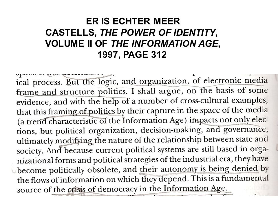 ER IS ECHTER MEER CASTELLS, THE POWER OF IDENTITY, VOLUME II OF THE INFORMATION AGE, 1997, PAGE 312