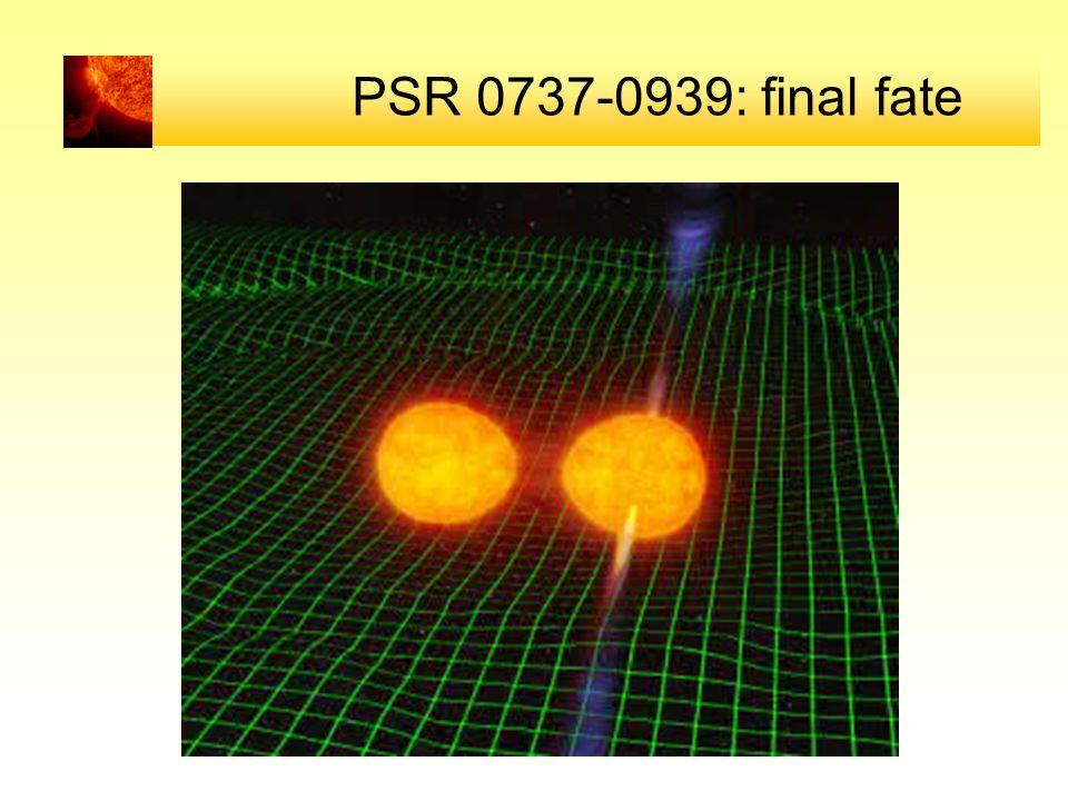 PSR 0737-0939: final fate