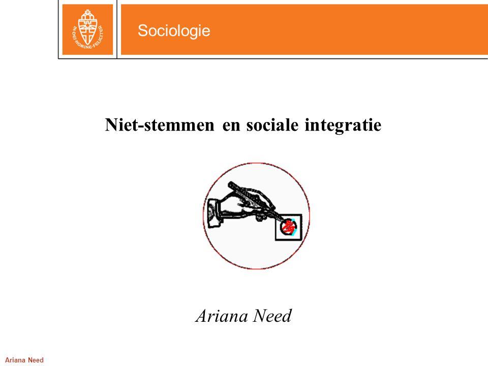 Sociologie Ariana Need Niet-stemmen en sociale integratie Ariana Need