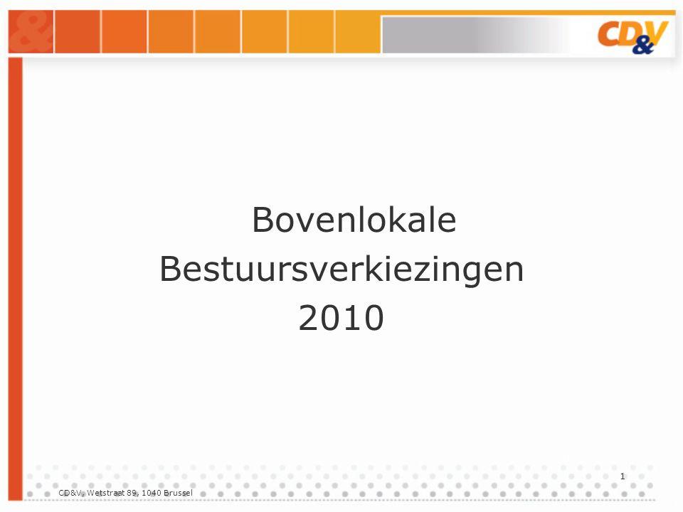 CD&V, Wetstraat 89, 1040 Brussel 2 Regiobestuur Te verkiezen Regiovoorzitter te verkiezen door alle leden betrokken regio Voorzitters regionale geledingen te verkiezen door leden van de geleding van betrokken regio 5 gecoöpteerde leden: moet o.m.
