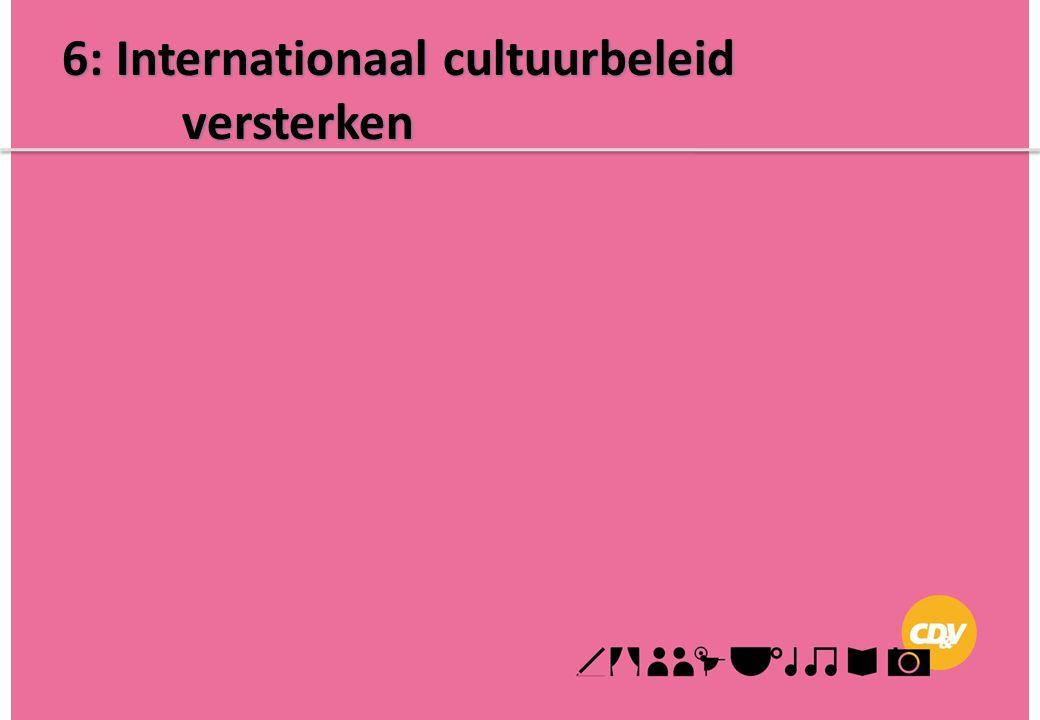 6: Internationaal cultuurbeleid versterken