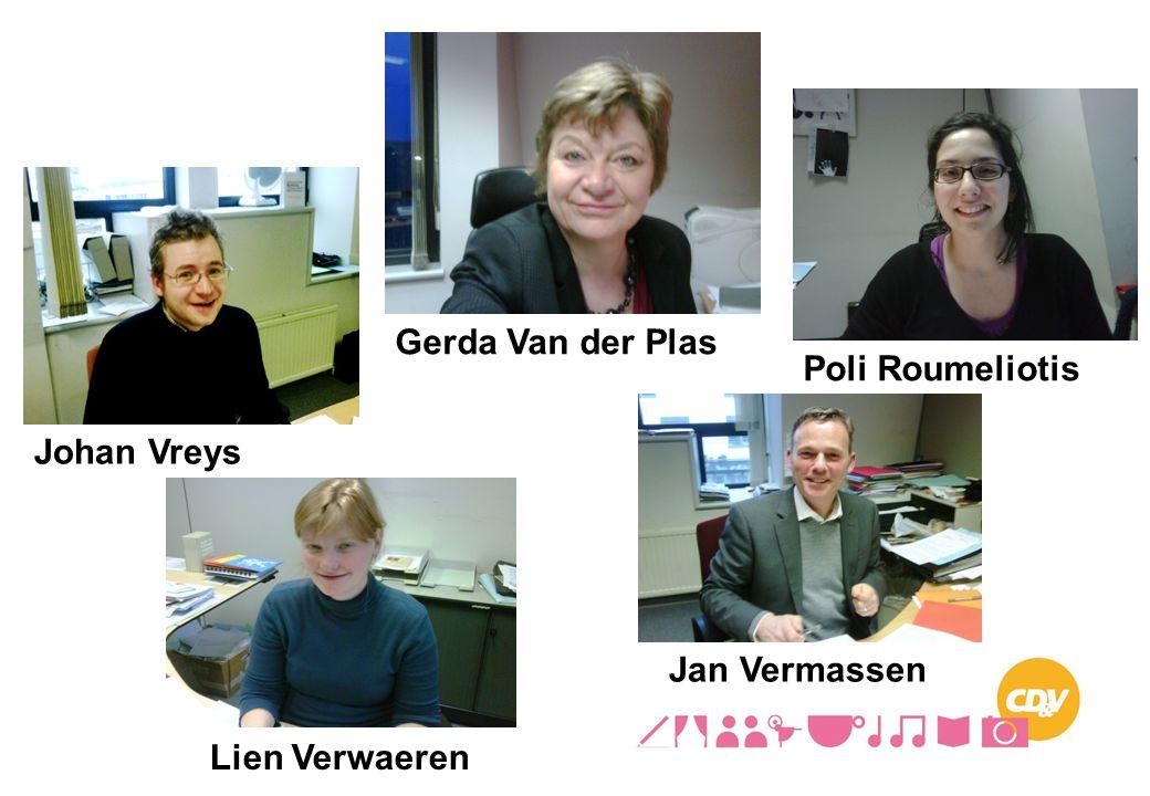 Poli Roumeliotis Johan Vreys Jan Vermassen Lien Verwaeren Gerda Van der Plas