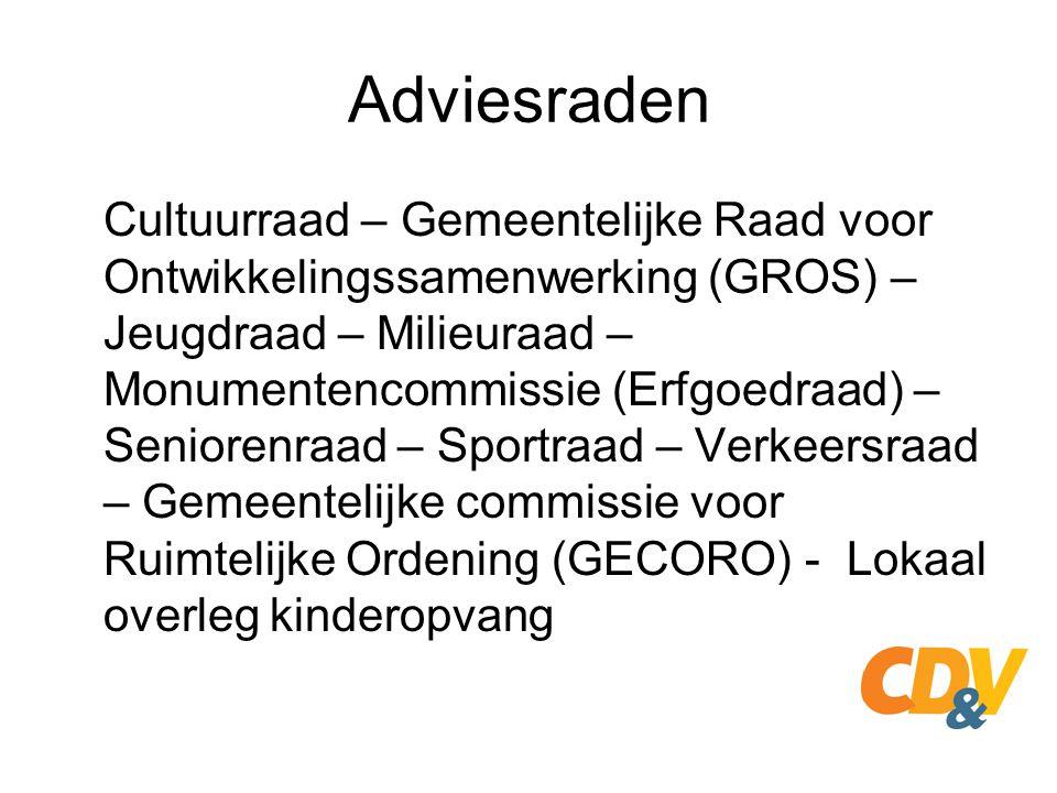 Adviesraden Cultuurraad – Gemeentelijke Raad voor Ontwikkelingssamenwerking (GROS) – Jeugdraad – Milieuraad – Monumentencommissie (Erfgoedraad) – Seni