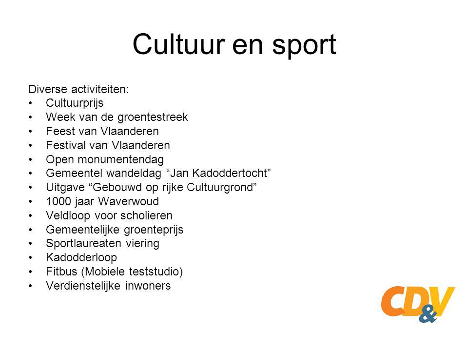 Cultuur en sport Diverse activiteiten: Cultuurprijs Week van de groentestreek Feest van Vlaanderen Festival van Vlaanderen Open monumentendag Gemeente