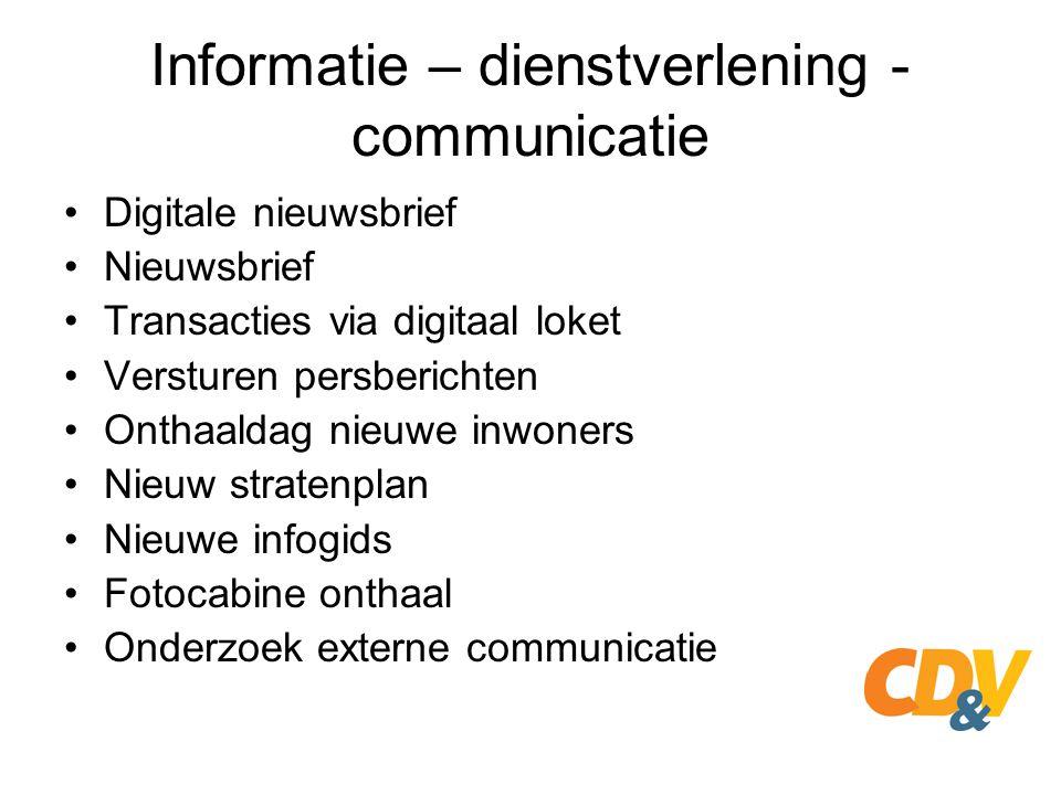 Informatie – dienstverlening - communicatie Digitale nieuwsbrief Nieuwsbrief Transacties via digitaal loket Versturen persberichten Onthaaldag nieuwe