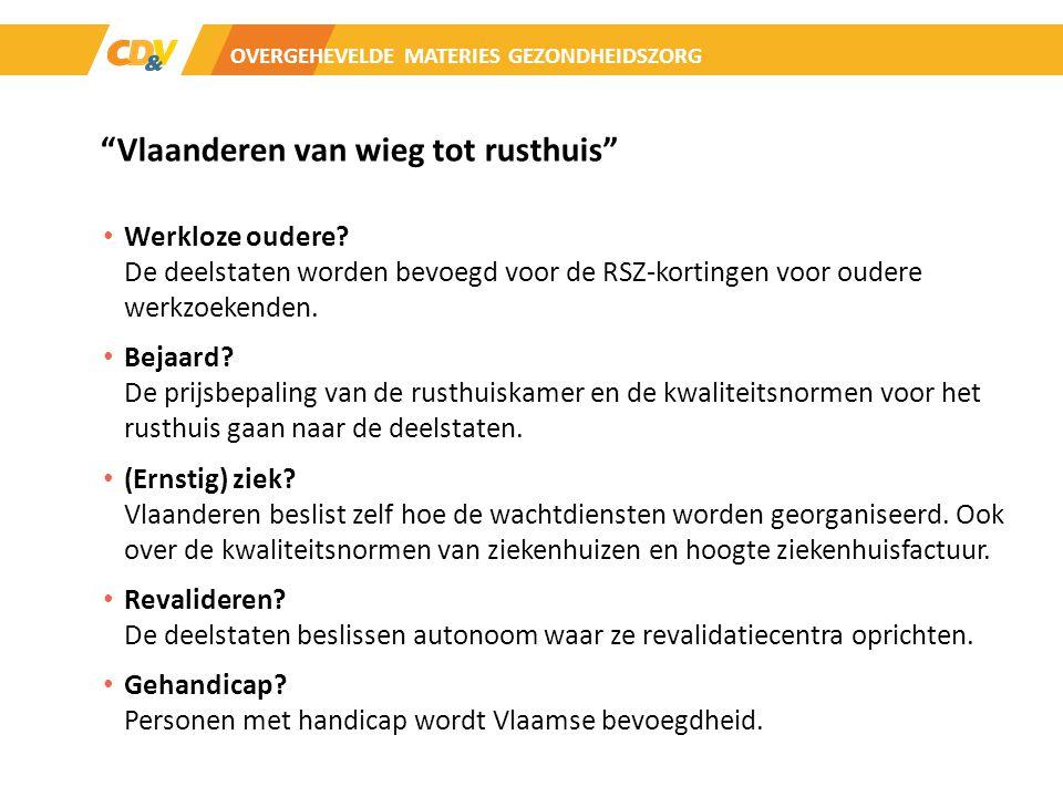 Vlaanderen van wieg tot rusthuis Werkloze oudere.
