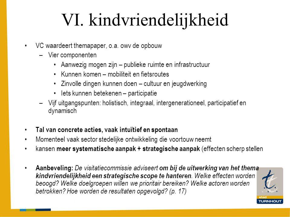 VI. kindvriendelijkheid VC waardeert themapaper, o.a.