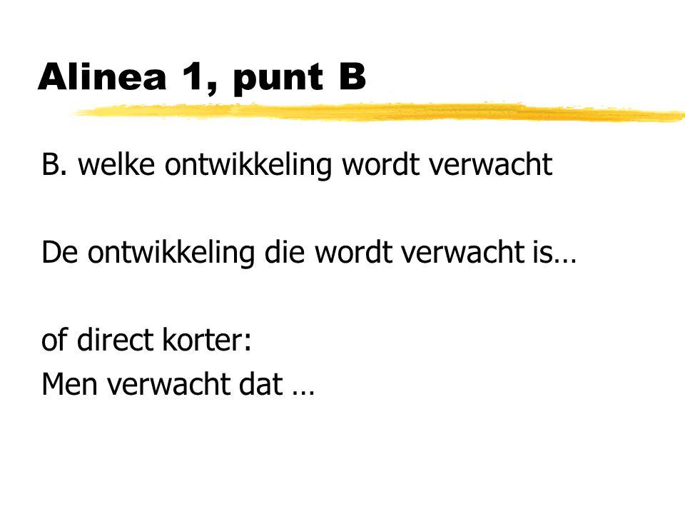 Alinea 1, punt B B.